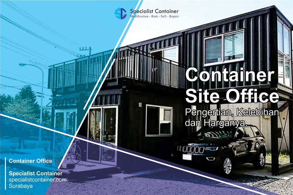 Office Container Pengertian, Kelebihan dan Harga